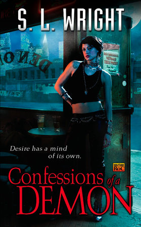 Confessions of a Demon by S.L. Wright
