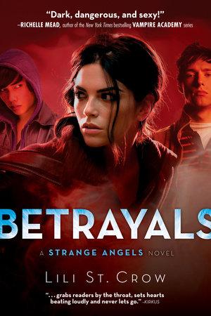 Betrayals by Lili St. Crow