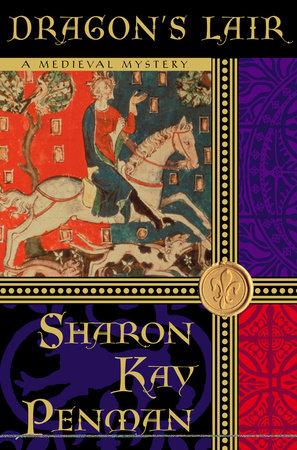 Dragon's Lair by Sharon Kay Penman