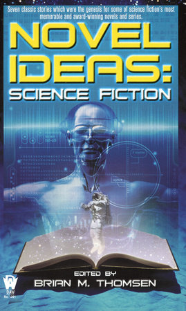 Novel Ideas-Science Fiction by Brian M. Thomsen
