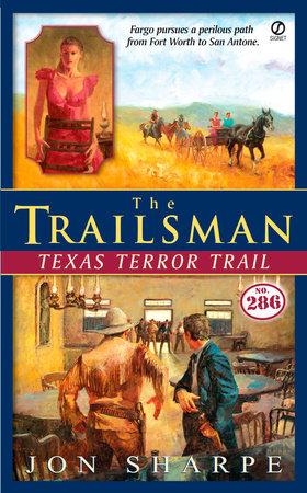 The Trailsman #286 by Jon Sharpe