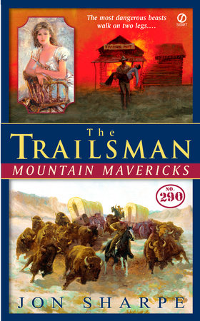 The Trailsman #290 by Jon Sharpe