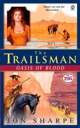 The Trailsman #295 by Jon Sharpe
