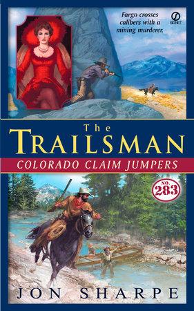 The Trailsman #283 by Jon Sharpe