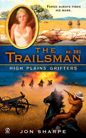 The Trailsman #301 by Jon Sharpe