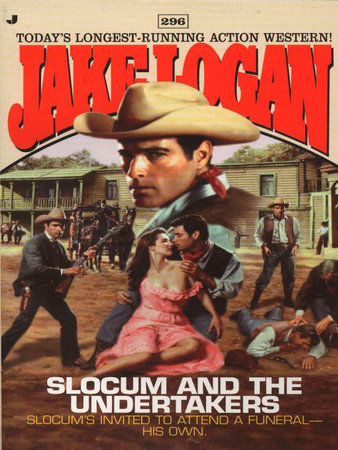 Slocum 296Slocum and the Undertakers by Jake Logan