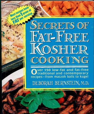 Secrets of Fat-free Kosher by Deborah Bernstein