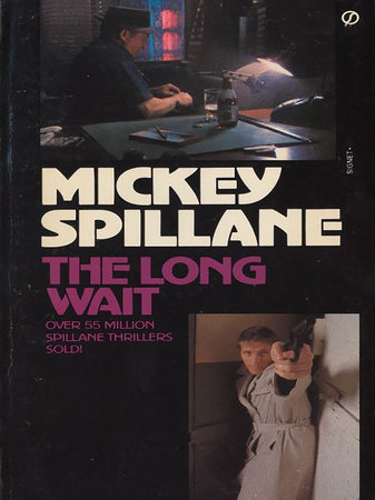 The Long Wait by Mickey Spillane