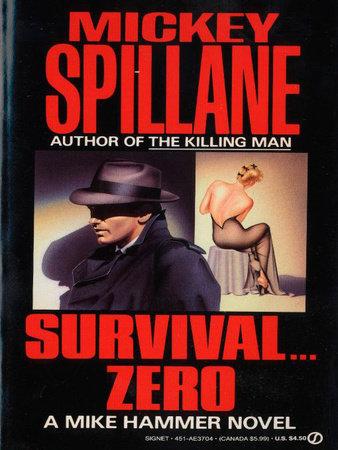 Survival Zero by Mickey Spillane