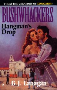 Bushwhackers 09: Hangman's Drop
