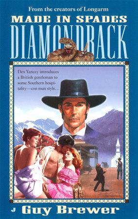 Diamondback 06: Made in Spades by Guy Brewer
