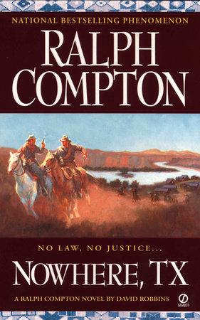 Ralph Compton Nowhere, TX