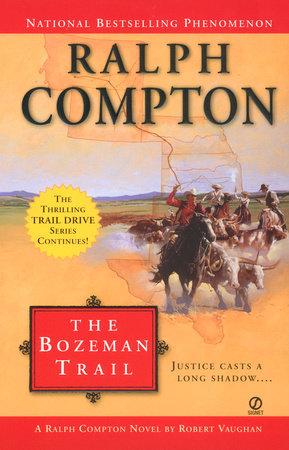 Ralph Compton the Bozeman Trail