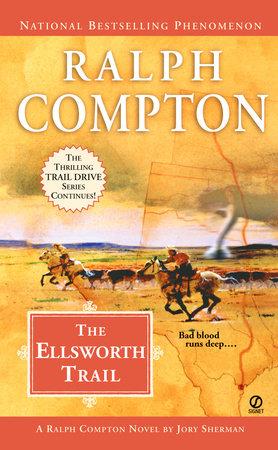 Ralph Compton the Ellsworth Trail