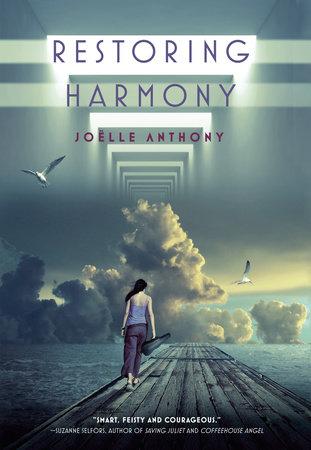 Restoring Harmony by Joelle Anthony