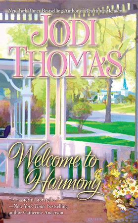 Welcome to Harmony by Jodi Thomas