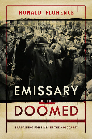 Emissary of the Doomed by Ronald Florence
