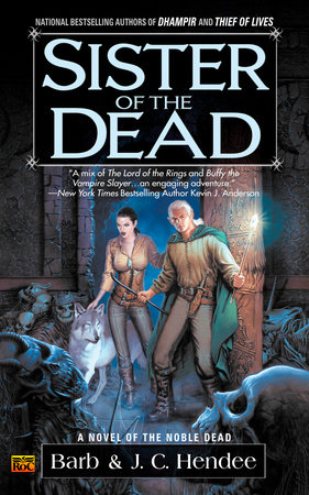 Sister of the Dead by Barb Hendee and J.C. Hendee
