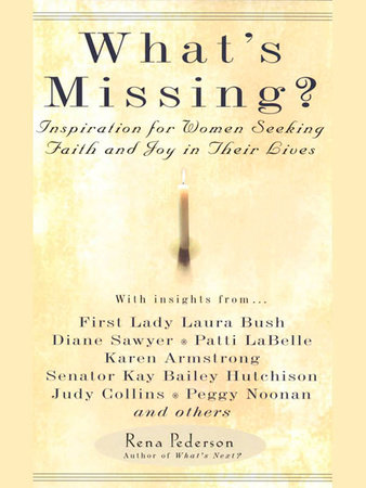 What's Missing? by Rena Pederson