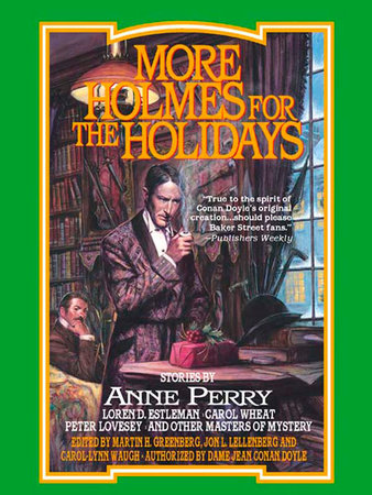 More Holmes for the Holidays by Various