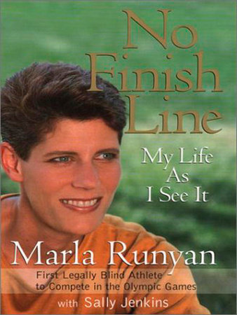 No Finish Line by Marla Runyan and Sally Jenkins