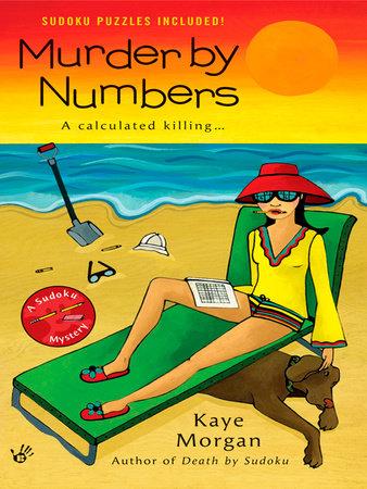 Murder By Numbers by Kaye Morgan