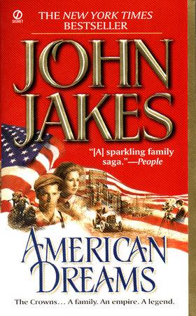 American Dreams by John Jakes
