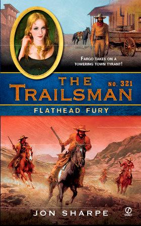 The Trailsman #321 by Jon Sharpe