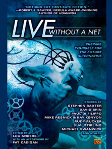 Live Without a Net