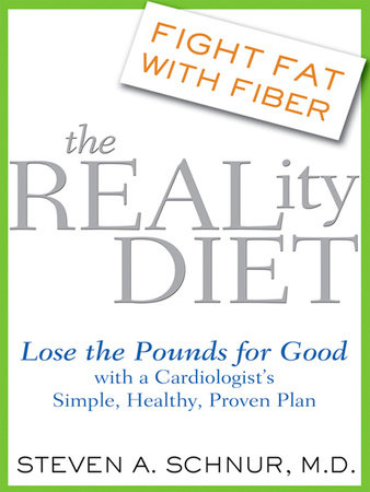 The Reality Diet by Steven Schnur, MD