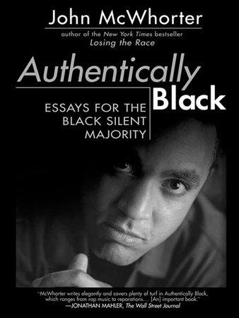 Authentically Black by John McWhorter