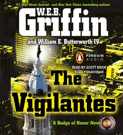 The Vigilantes by W.E.B. Griffin and William E. Butterworth IV