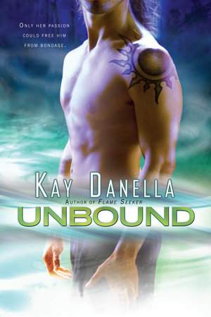 Unbound by Kay Danella