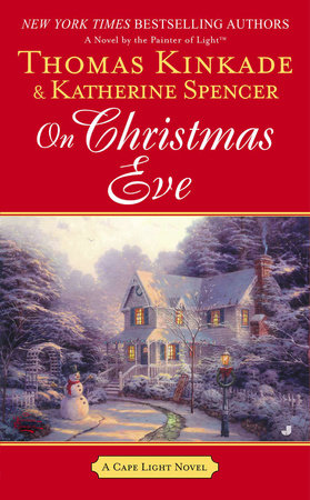 On Christmas Eve by Thomas Kinkade and Katherine Spencer