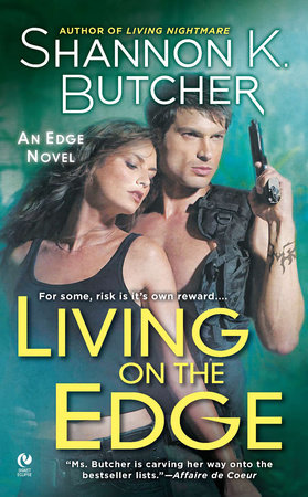 Living on the Edge by Shannon K. Butcher