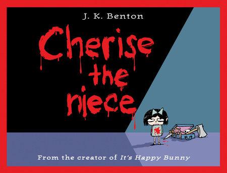 Cherise the Niece by J. K. Benton