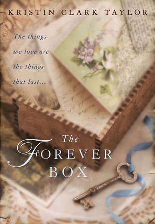 The Forever Box by Kristin Clark Taylor