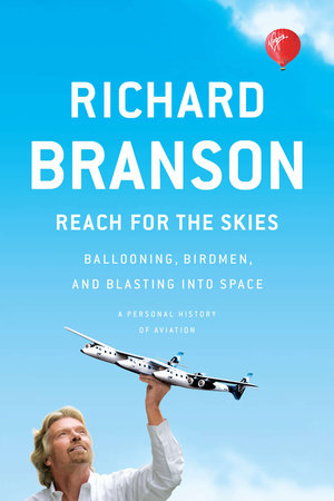 Reach for the Skies by Richard Branson