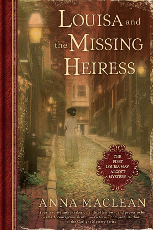 Louisa and the Missing Heiress by Anna Maclean