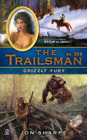 The Trailsman #356 by Jon Sharpe
