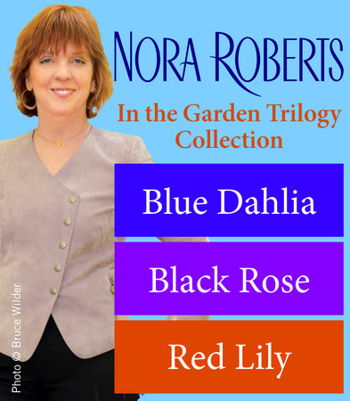 Nora Roberts' In the Garden Trilogy by Nora Roberts