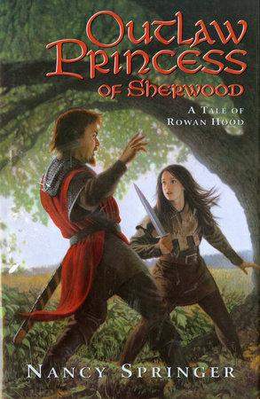 Outlaw Princess of Sherwood by Nancy Springer