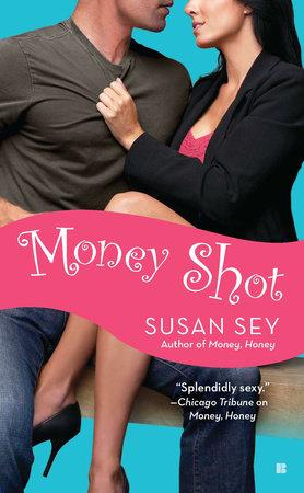 Money Shot by Susan Sey
