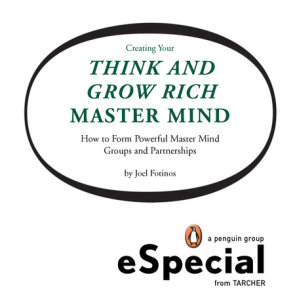 Creating Your Think and Grow Rich Master Mind