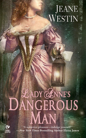 Lady Anne's Dangerous Man by Jeane Westin