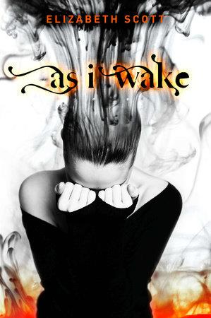 As I Wake by Elizabeth Scott