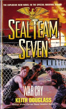 Seal Team Seven 09: War Cry