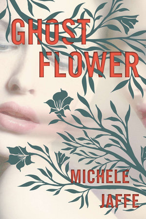 Ghost Flower by Michele Jaffe