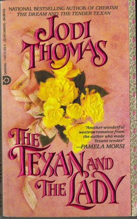 The Texan and the Lady by Jodi Thomas