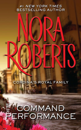 Command Performance by Nora Roberts